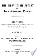 The New Irish Jurist And Local Government Review