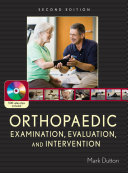 Orthopaedic Examination Evaluation And Intervention book