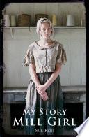My Story Mill Girl
