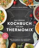 Das gro  e Kochbuch f  r den Thermomix
