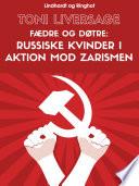 F  dre og d  tre  russiske kvinder i aktion mod zarismen