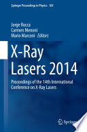 X Ray Lasers 2014
