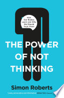 The Power of Not Thinking Book PDF