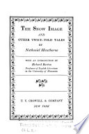 The Snow Image and Other Twice told Tales