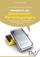 Handbuch der Edelmetall-Veranlagungen