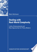 Dealing with Real World Complexity