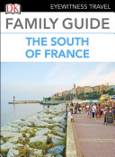 DK Eyewitness Family Guide the South of France Book