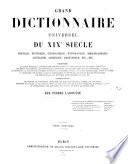 Grand dictionnaire universel du 19  siecle francais  historique     comprenant  la langue francaise  la prononciation
