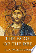 The Book of the Bee  Annotated Edition