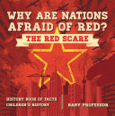 download ebook why are nations afraid of red? the red scare - history book of facts | children's history pdf epub