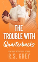 The Trouble With Quarterbacks Book PDF
