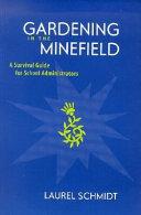 Gardening in the Minefield
