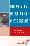 Differentiating Instruction for At Risk Students