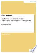 Rechtliche und steuerrechtliche Verhältnisse in Bosnien und Herzegovina