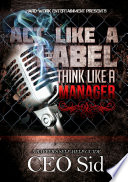 Act Like a Label  Think Like a Manager