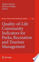 Quality Of Life Community Indicators For Parks Recreation And Tourism Management