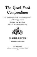 The Good Food Compendium