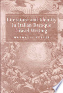 Literature and Identity in Italian Baroque Travel Writing
