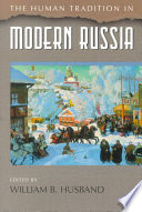 The Human Tradition in Modern Russia