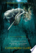 The Dark Artifices, the Complete Collection