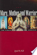 Mary  Mother and Warrior