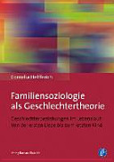 Familiensoziologie als Geschlechtertheorie