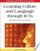Learning Culture and Language through ICTs  Methods for Enhanced Instruction