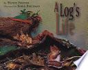 A Log's Life PDF