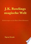 J K  Rowlings magische Welt
