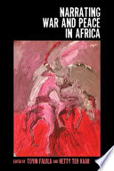 Narrating War and Peace in Africa