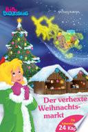 Bibi Blocksberg Adventskalender   Der verhexte Weihnachtsmarkt