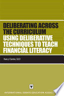 Using Deliberative Techniques to Teach Financial Literacy