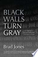 Black Walls Turn Gray
