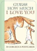 GUESS HOW MUCH I LOVE YOU POSTCARD BOOK Book PDF