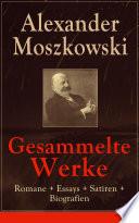 Gesammelte Werke  Romane   Essays   Satiren   Biografien  Vollst  ndige Ausgaben