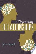 Rethinking Relationships