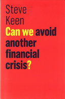 Can We Avoid Another Financial Crisis