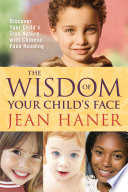 The Wisdom of Your Child s Face