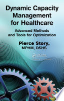 Dynamic Capacity Management for Healthcare