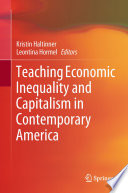 Teaching Economic Inequality And Capitalism In Contemporary America book
