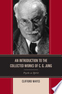 An Introduction to the Collected Works of C  G  Jung