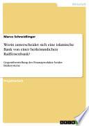 Worin unterscheidet sich eine islamische Bank von einer herkömmlichen Raiffeisenbank?