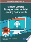 Handbook of Research on Student Centered Strategies in Online Adult Learning Environments