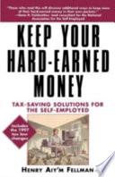 Keep Your Hard Earned Money
