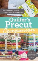 Quilter's Precut Companion