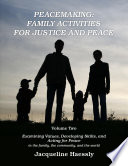 Peacemaking  Family Activities for Justice and Peace  Vol  2