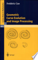 Geometric Curve Evolution and Image Processing