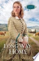 The Long Way Home A Secret Refuge Book 3  book