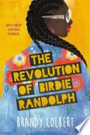 The Revolution of Birdie Randolph Book PDF