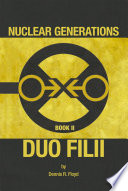 Nuclear Generations Book II